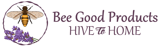 Bee Good Products | Hive To Home